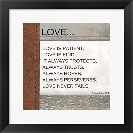 Framed Love is Patient, Love is Kind Print