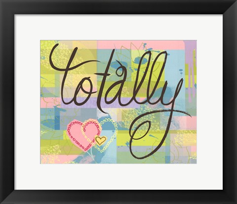 Framed Totally Print
