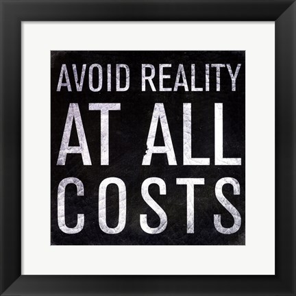 Framed Avoid Reality - Mini Print