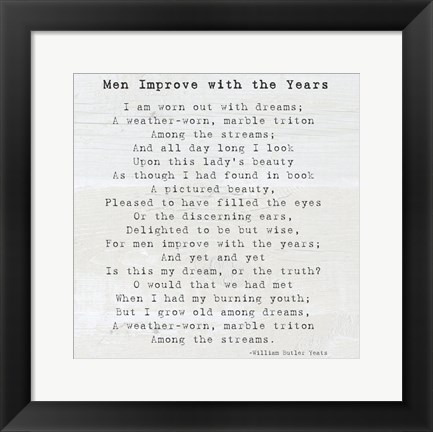 Framed Men Improve With the Years, William Butler Yeats Print