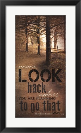 Framed Never Look Back Quote Print