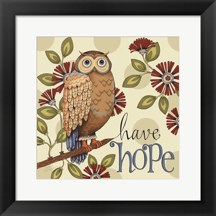 Framed Have Hope Print