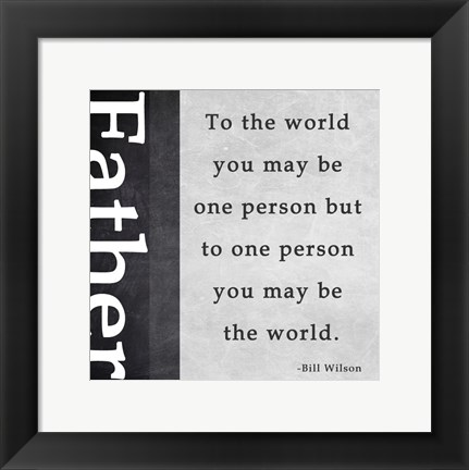 Framed You May Be the World Print