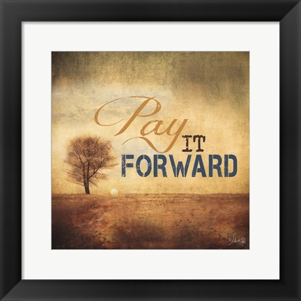 Framed Pay It Forward Print
