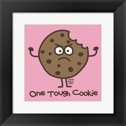 Framed One Tough Cookie Print