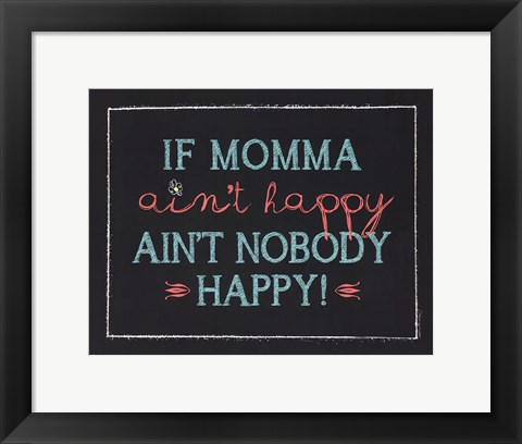 Framed If Momma Print
