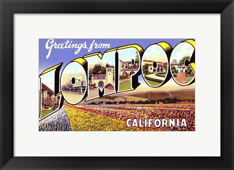 Framed Greetings from Lompoc California Print