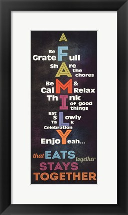 Framed Family that eat together stay together Print