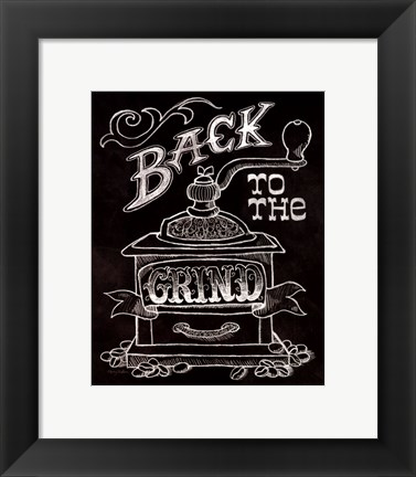 Framed Back to the Grind No Border Print