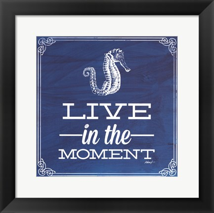 Framed Live in the Moment Blue Print