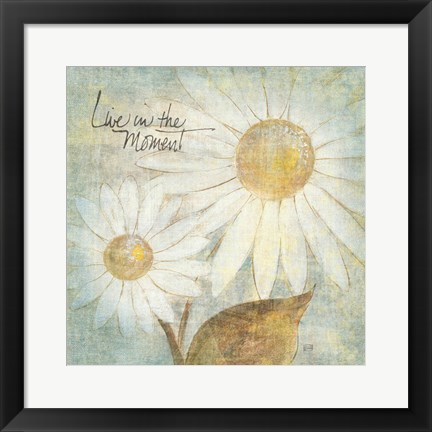 Framed Daisy Do III - Live in the Moment Print