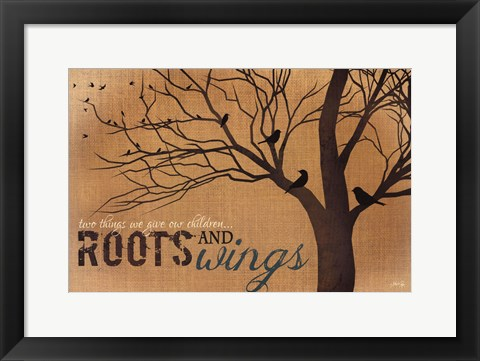 Framed Roots and Wings - quote Print