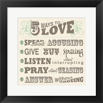 Framed Five Ways to Love Print