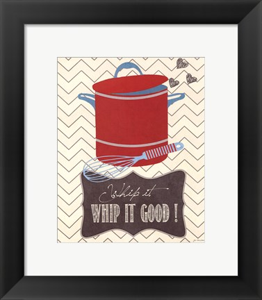 Framed Whip It Good Print
