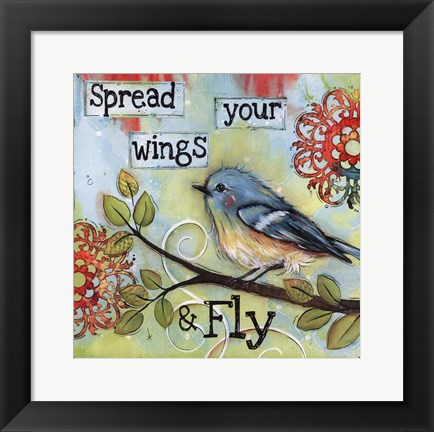 Framed Spread your wings and fly Print