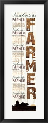 Framed Born to be a Farmer Print