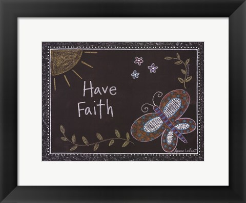 Framed Have Faith Print