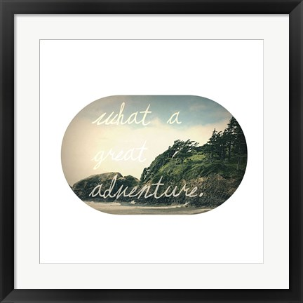 Framed What A Great Adventure Print