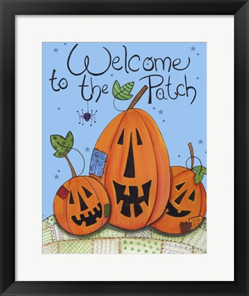 Framed Welcome to the Patch Print