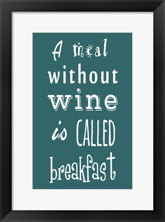 Framed Meal Without Wine - Teal Print