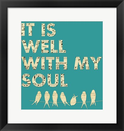 Framed It Is Well With My Soul - Aqua Print