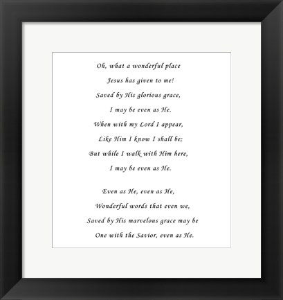 Framed What A Wonderful Place Print