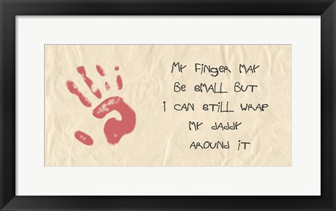 Framed My Finger May Be Small Kids Writing Print
