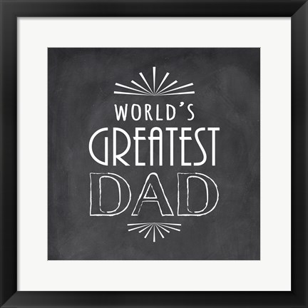 Framed World's Greatest Dad Print