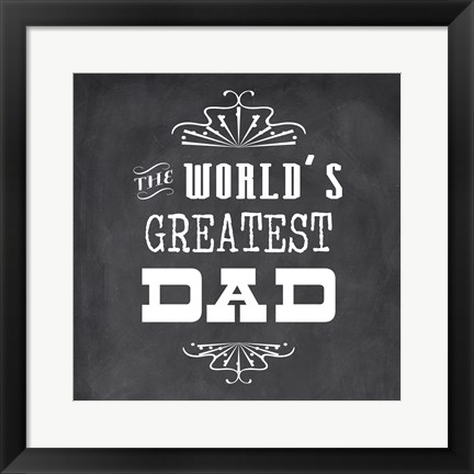 Framed World's Greatest Dad II Print
