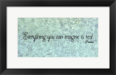 Framed Everything You Can Imagine - Picasso Print