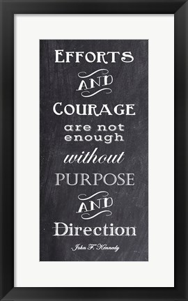 Framed Efforts & Courage Quote Print