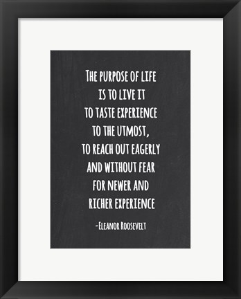 Framed Purpose of Life is to Live Print