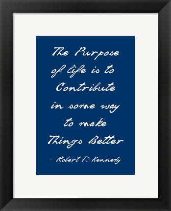 Framed Purpose of Life Print