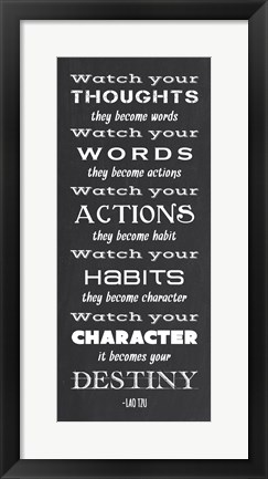 Framed Watch Your Character It Becomes Your Destiny Print