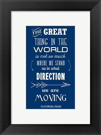 Framed Direction We Are Moving Print