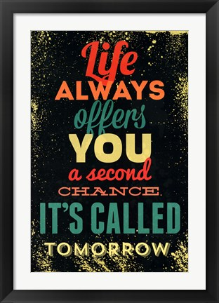 Framed Tomorrow quote Print