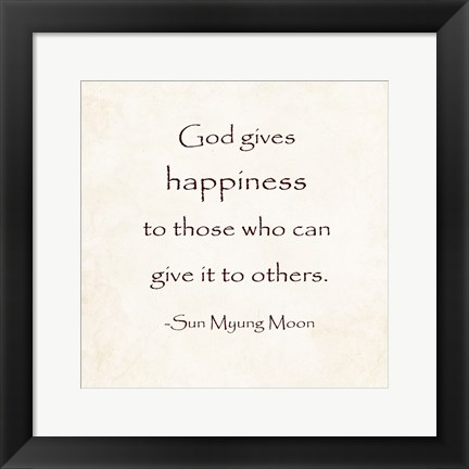 Framed God Gives Happiness Print