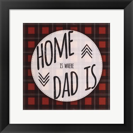 Framed Home is Where Dad Is - red Print