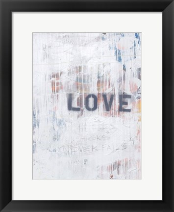 Framed Love Never Fails II Print
