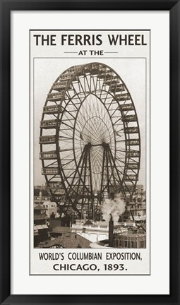 Framed Ferris Wheel, 1893 Print