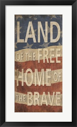 Framed Land of the Free Home of the Brave Print