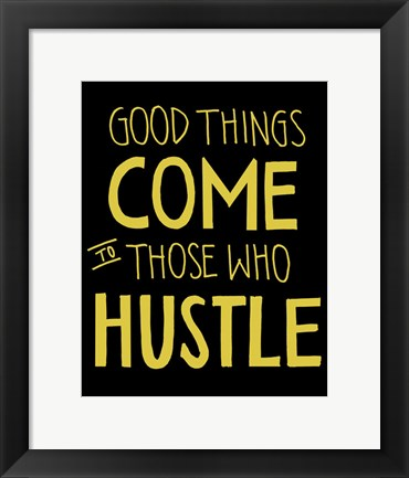 Framed Hustle Print