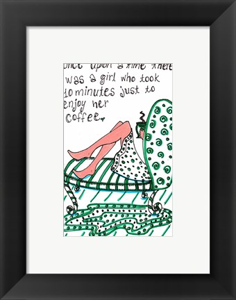 Framed Ten Minutes For Coffee Print