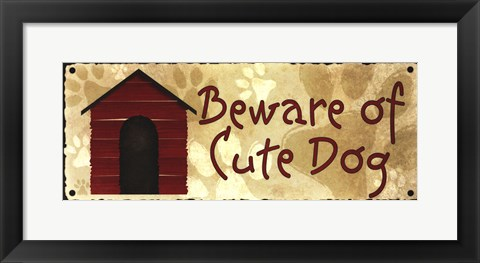 Framed Beware of Cute Dog Print