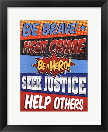 Framed Be Brave! Print