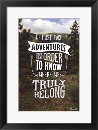 Framed Truly Belong Print