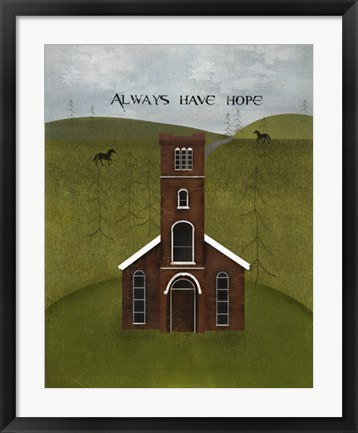 Framed Always Have Hope Print