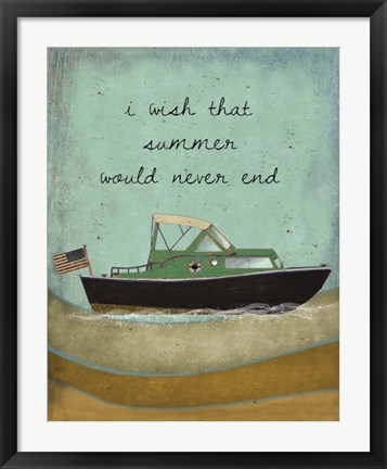 Framed Wish Summer would never end Print