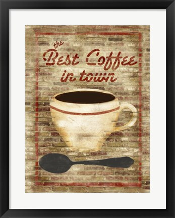 Framed Best Coffee in Town Print