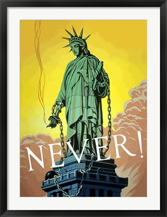 Framed Never! Print